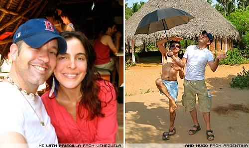 Priscilla from Venezuela and Hugo from Argentina