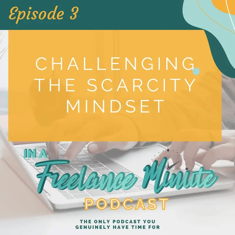 Challenging the Scarcity Mindset