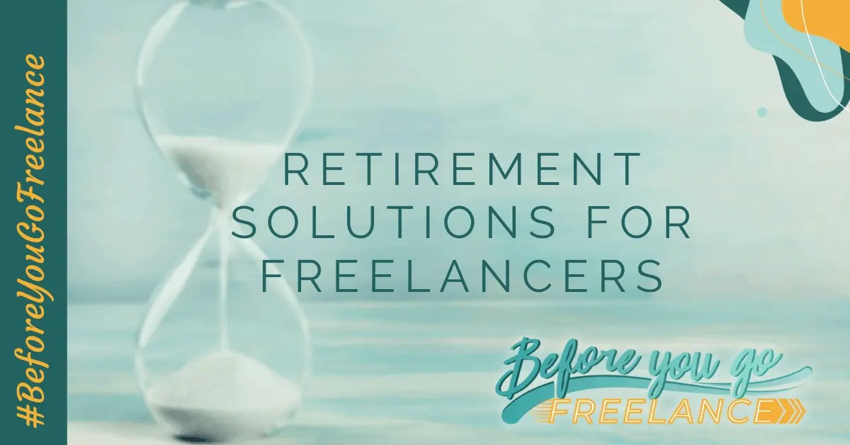 Retirement Solutions for Freelancers