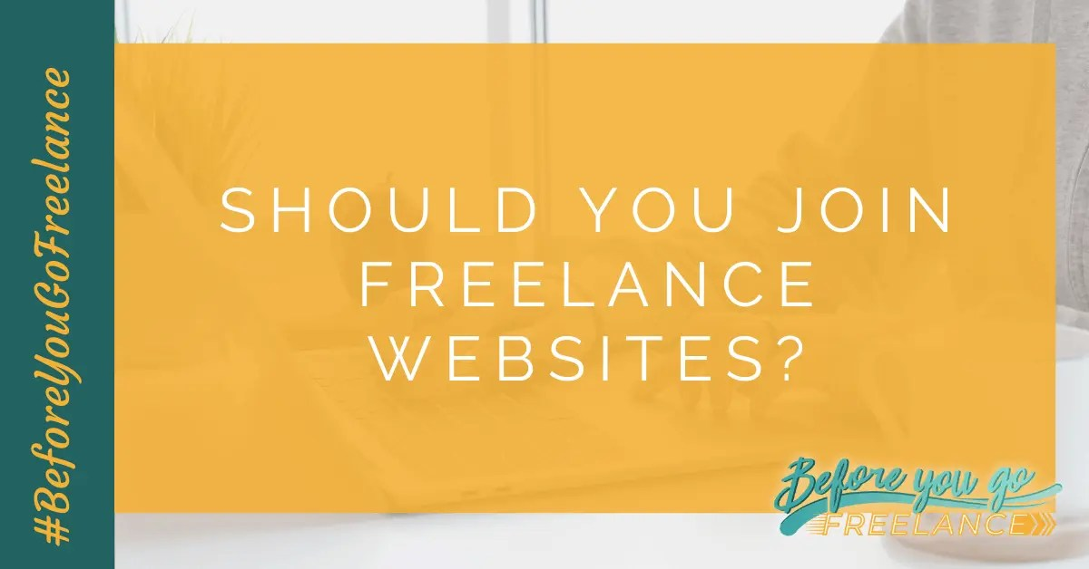 Should You Join Freelance Websites?