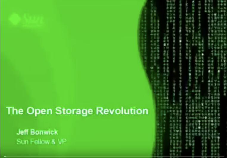 cover slide for Jeff Bonwick's talk on The Open Storage Revolution