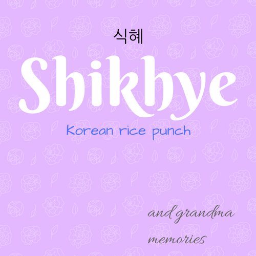 Grandma memories and Shikhye (Korean dessert rice drink)