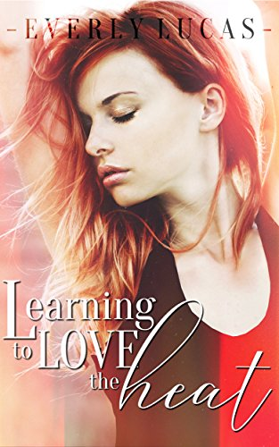 Learning to Love the Heat - Review
