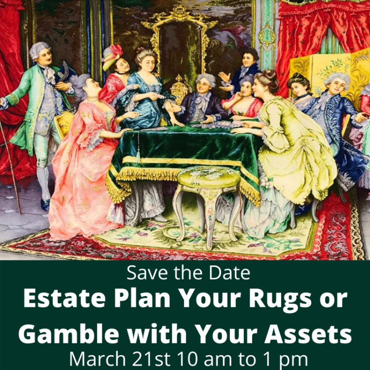Estate Plan Your Rugs or Gamble with Your Assets