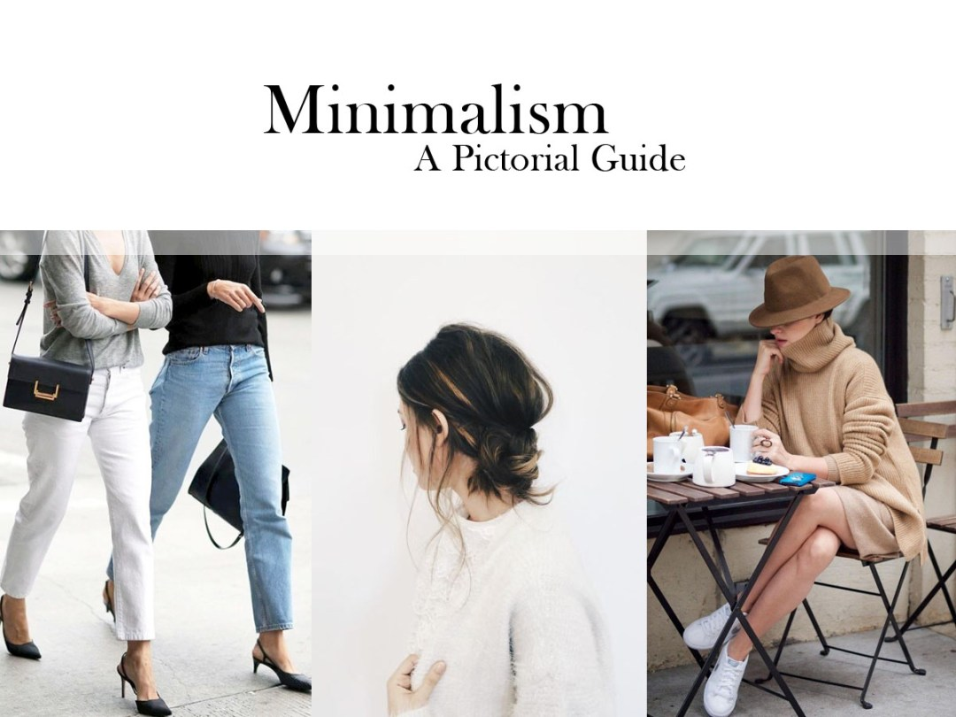 Minimalism Pictorial Guide
