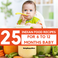25 Indian Baby Food Recipes for 6 to 12 Months - Being ...