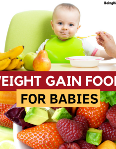 best foods for weight gain in babies and kids also being happy mom rh beinghappymom