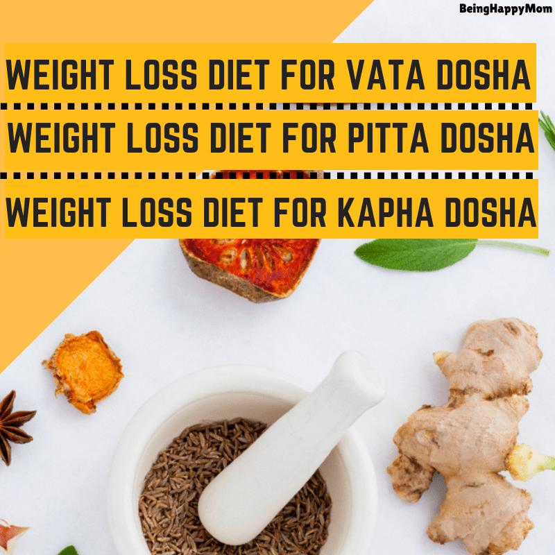 Ayurvedic Diet Plan For Weight Loss