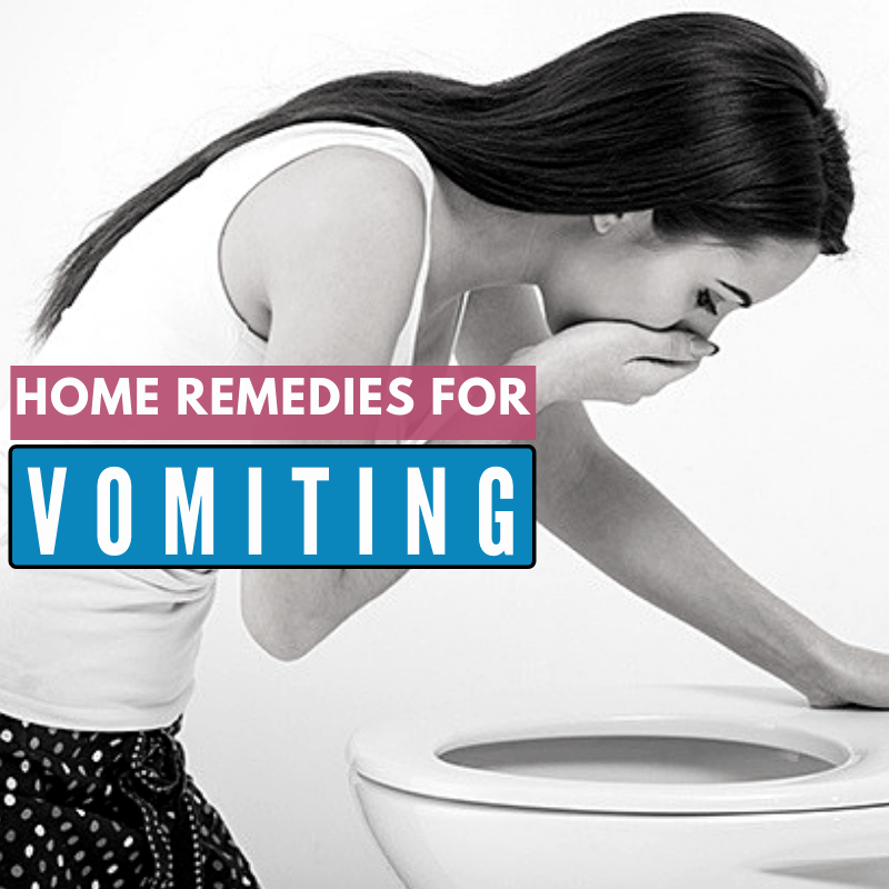 11 Home Remedies for Vomiting