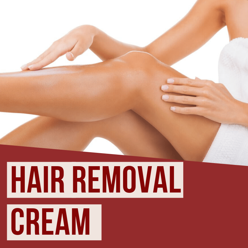 11 Best Hair Removal Cream 2019