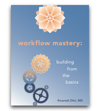 workflow mastery- building from the basics