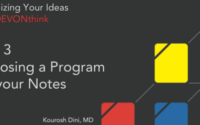 Organizing Your Ideas with DEVONthink Series (3 of 6) – Deciding on a Program For Your Notes