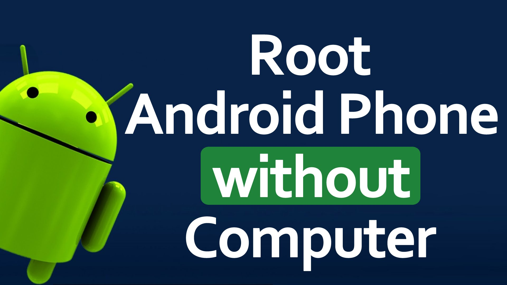 How To Root Any Android Phone – Without Pc