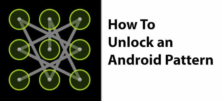 How To Unlock an Android Pattern 2016
