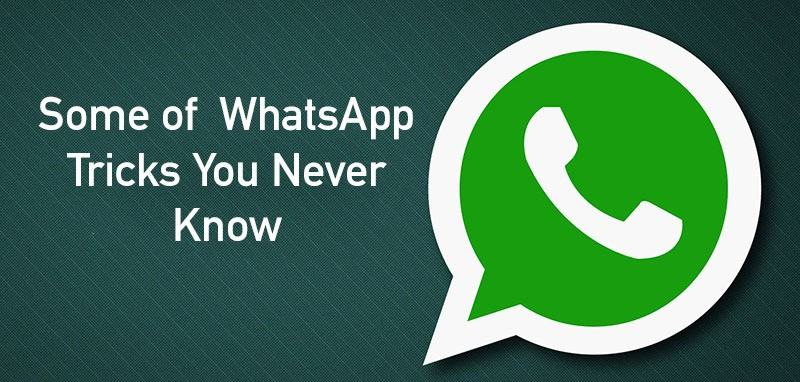 Some of  WhatsApp Tricks You Never Know – 2017