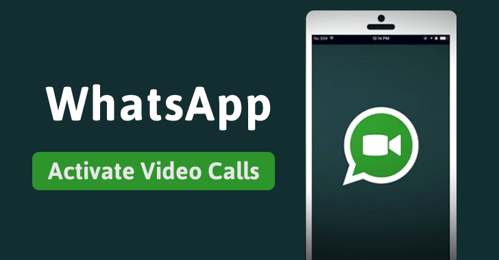 Whatsapp Video Call – How To Enable IOS Android
