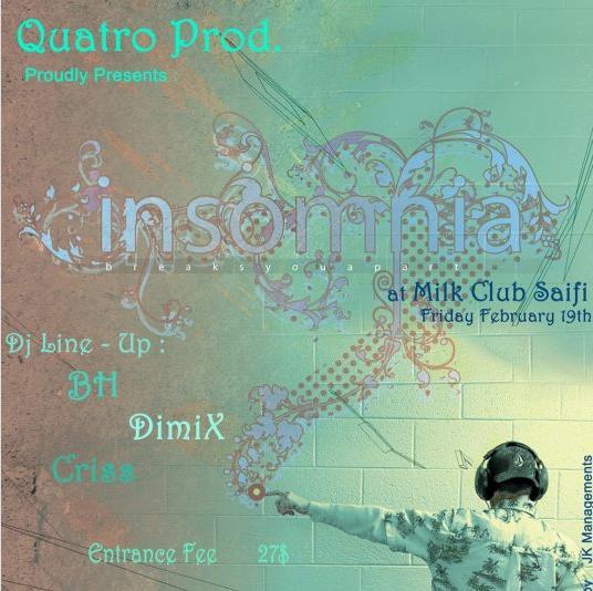 Insomnia @ Milk Club