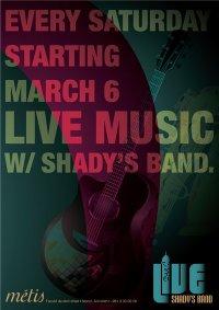 Shady's Band at Metis