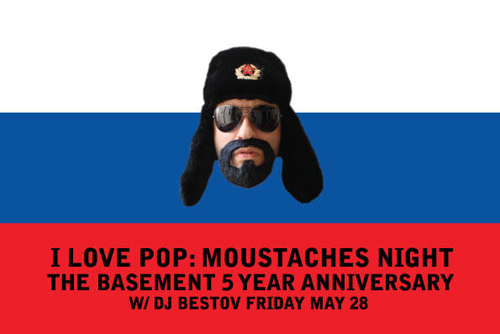 I LOVE POP: MOUSTACHES night (THE BASEMENT 5 YEARS ANNIVERSARY)