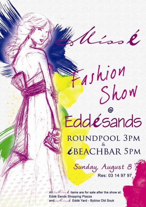 Miss é Fashion Show at Eddé Sands
