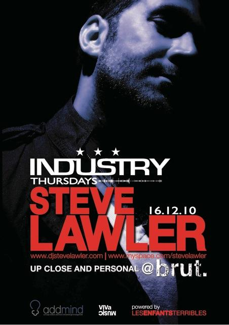 Industry At Brut With Steve Lawler