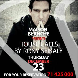 House Calls By Rony Seikaly  At Maison Blanche