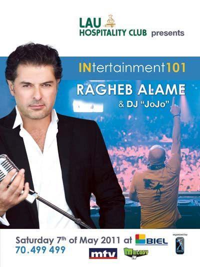 Intertainment 101 Ragheb Alame And Dj Jojo Live At BIEL