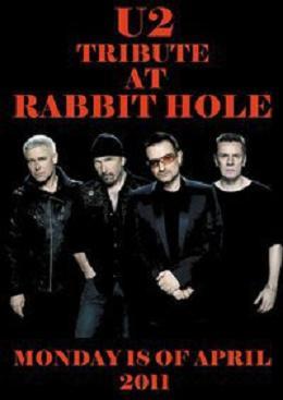 U2 Tribute Night At Rabbit Hole