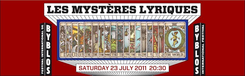 Les Mystères Lyriques At Byblos International Festival
