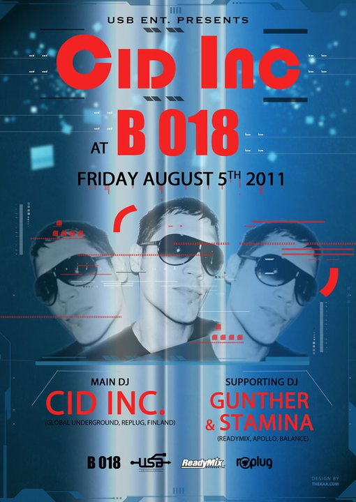 USB Entertainment And B018 Presents Cid Inc at B018
