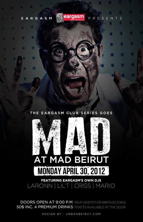 The Eargasm Club Series Goes Mad At Mad Beirut
