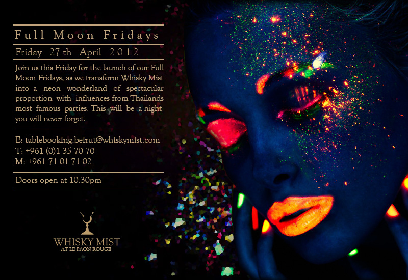 Full Moon Fridays At Whisky Mist