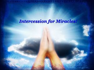 Intercession for miracles