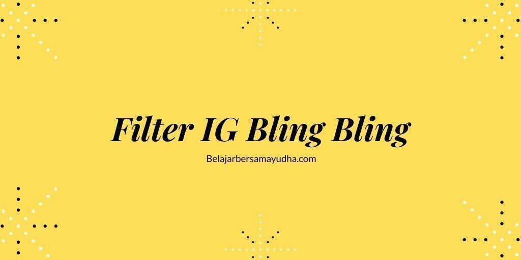 FIlter ig bling bling