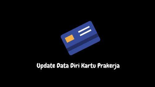 update data diri kartu prakerja