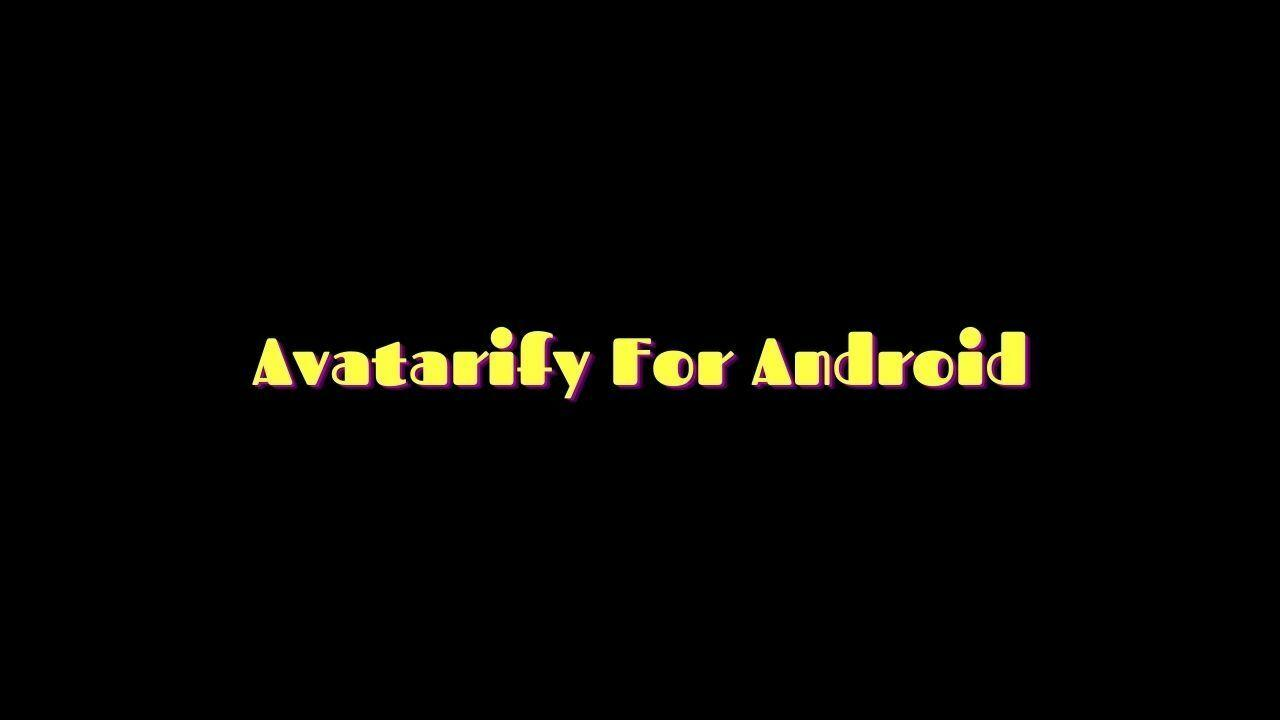 avatarify apk for android