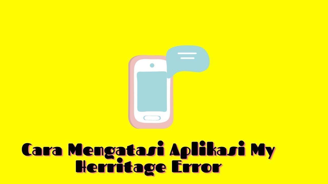 kenapa tidak bisa login my heritage
