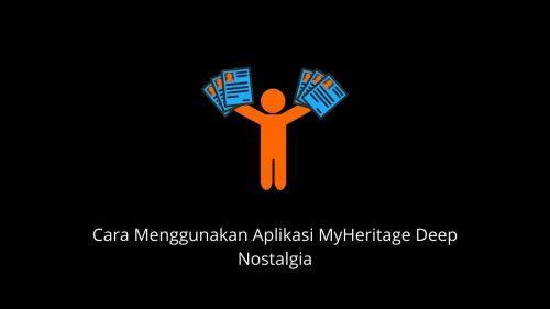 cara pakai aplikasi my heritage