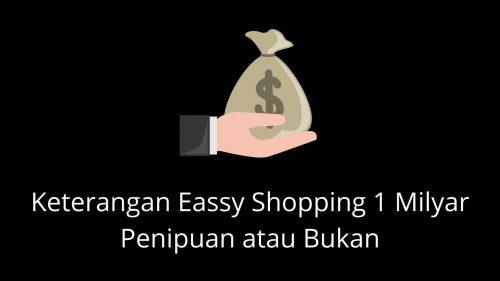 easy shopping 1 milyar penipuan