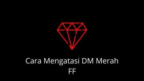 DM merah FF