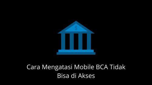 mobile bca tidak bisa diakses