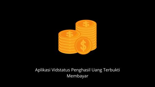 Aplikasi Vidstatus penghasil uang