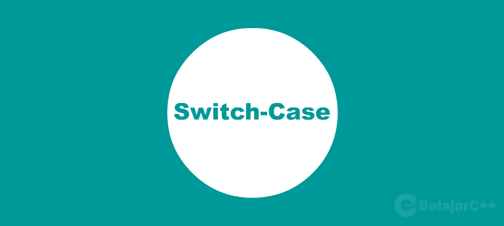 Penjelasan Pernyataan Switch