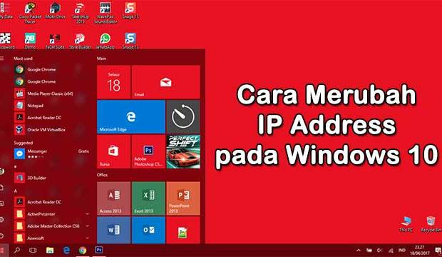 Cara merubah ip address pada windows 10