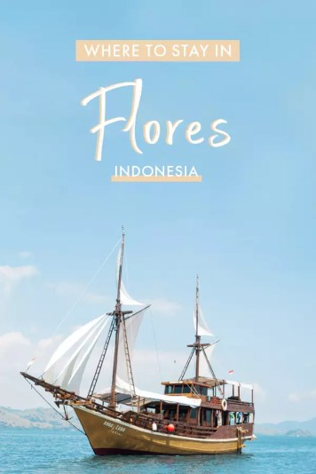 Where to stay in #Flores, #Indonesia - a #phinisi boat maybe? Read my top recommendations!