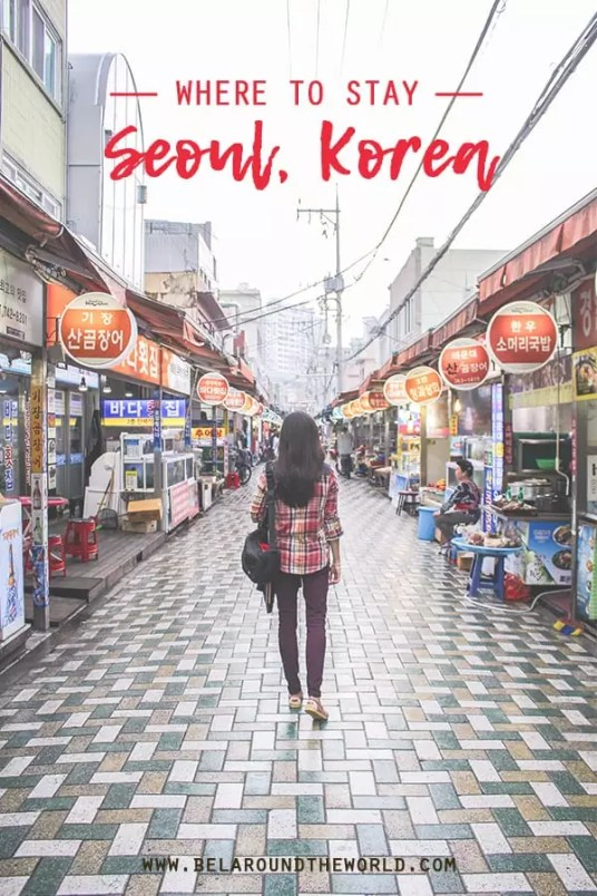 Where To Stay In Seoul South Korea Bel Around The World