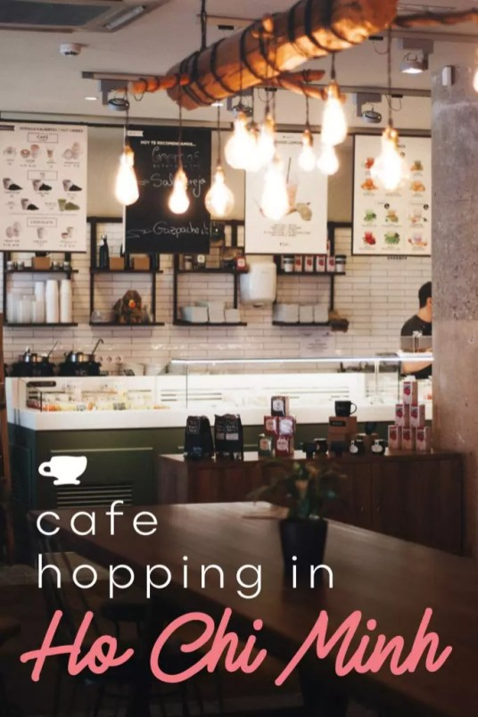 Cafe-hopping in Ho Chi Minh (Saigon) - Where to find amazing Vietnamese coffee shops, Vietnamese restaurants, unique cafes and cat cafes.