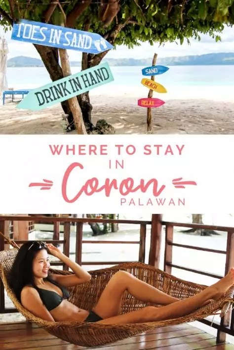 Where to stay in Coron, Palawan, philippines - Find the best hotels and resorts all around Coron here!