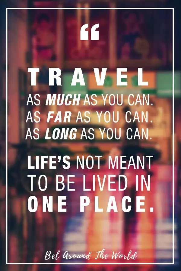 253 Inspirational Travel Quotes from REAL Travellers to Fuel