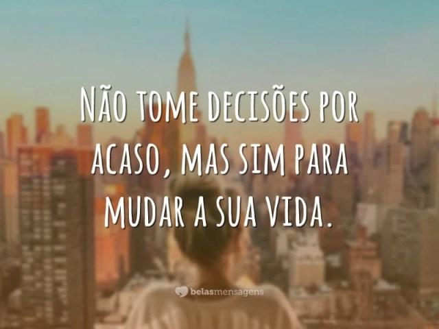 Uma decisão pode mudar tudo
